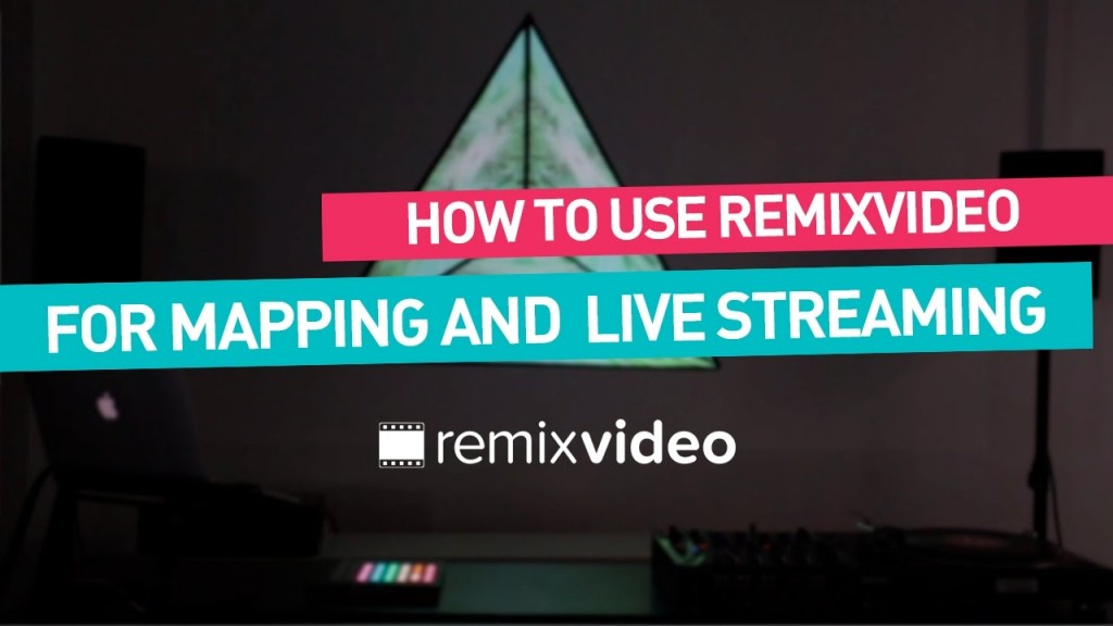 Remixvideo tutorial Syphon output for mapping & streaming -
